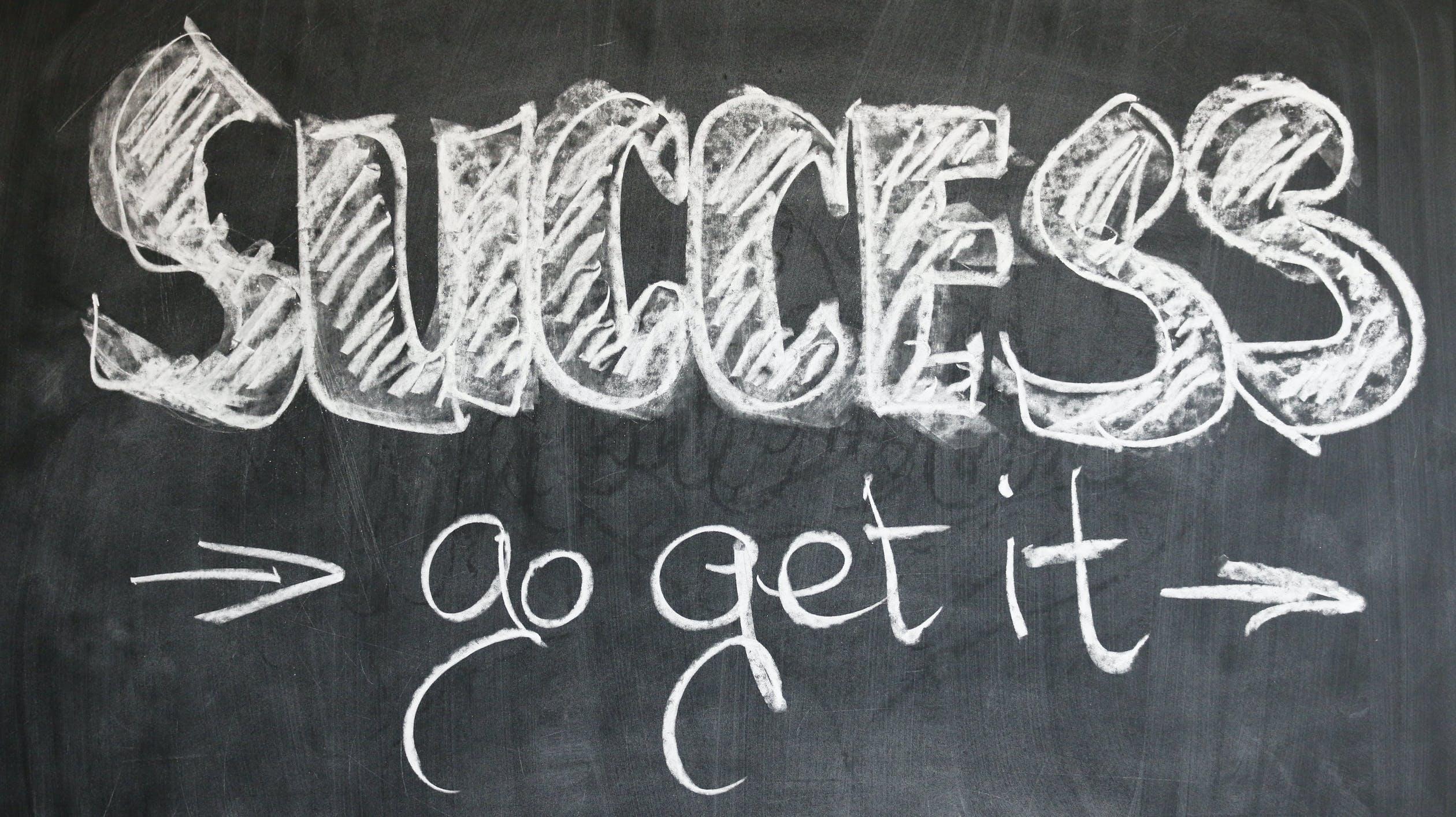 Success - Go Get It
